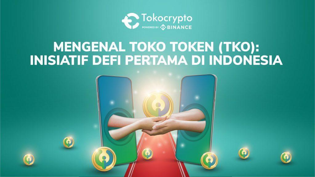 Toko Token (TKO), aset kripto lokal pertama di Indonesia.